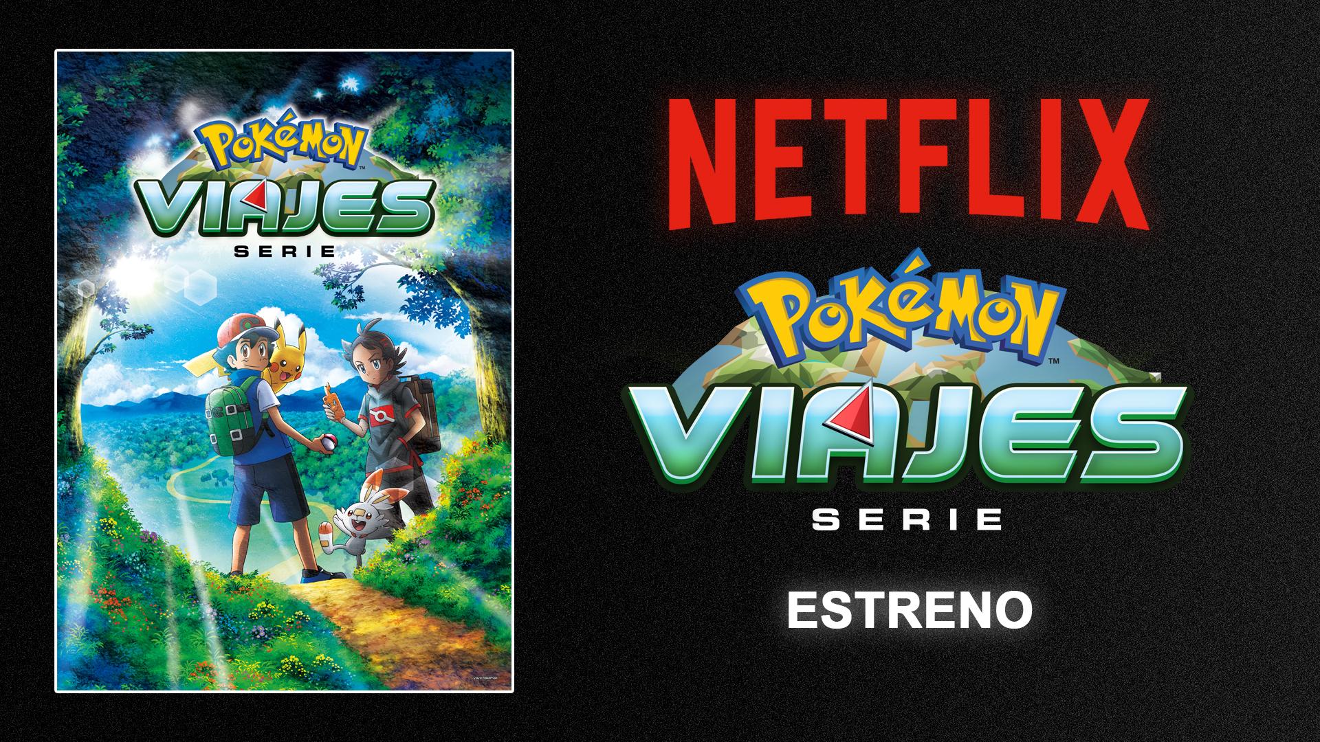 Pokémon Viajes llega a Netflix