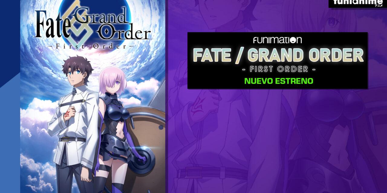 Funimation estrenará Fate / Grand Order -First Order- el 29 de Julio