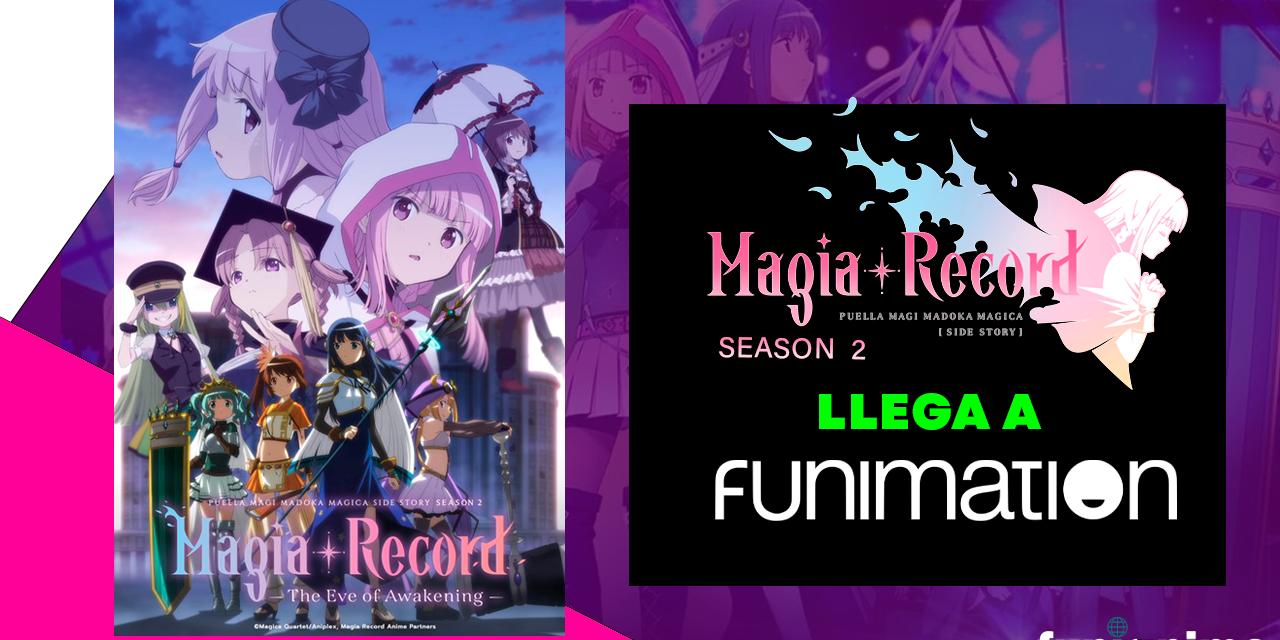 La segunda temporada de Magia Record: Puella Magi Madoka Magica Side Story llegará a Funimation!