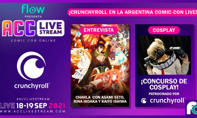 Crunchyroll estará presente en la Argentina Comic-Con Live Stream 2021