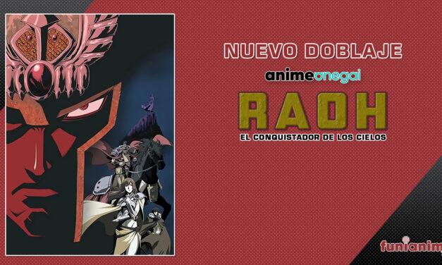 """Ya podremos ver """"RAOH, El Conquistador de los Cielos"""" con doblaje en Anime Onegai"""
