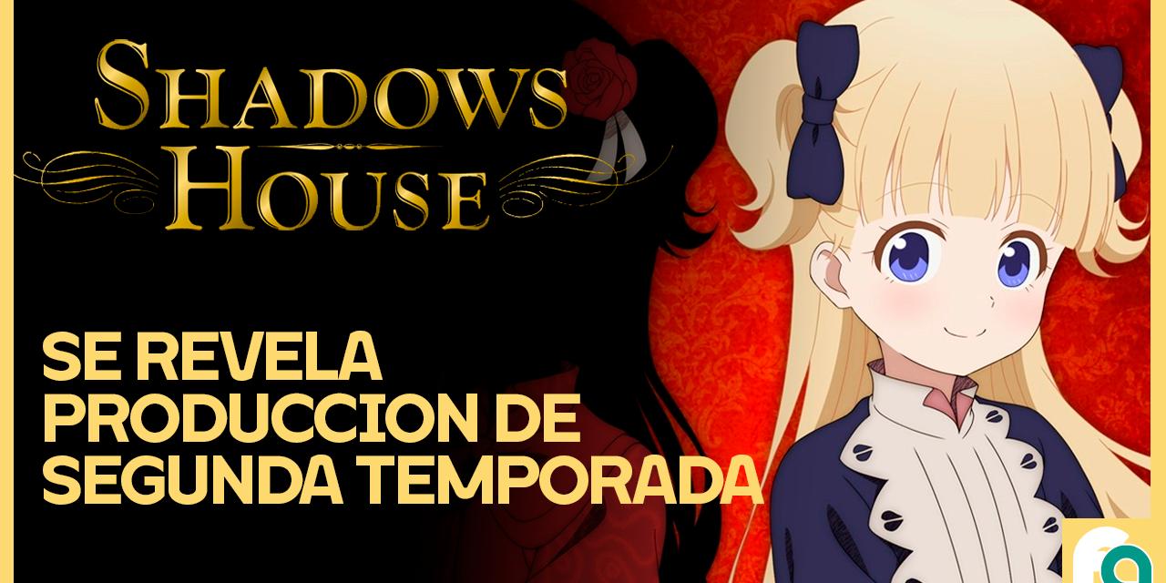 Shadows House – Su 2da temporada ya se encuentra en desarrollo