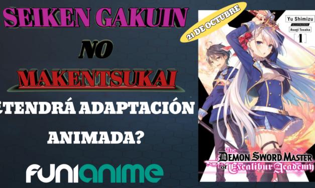 La novela ligera Seiken Gakuin no Makentsukai podría tener adaptación animada