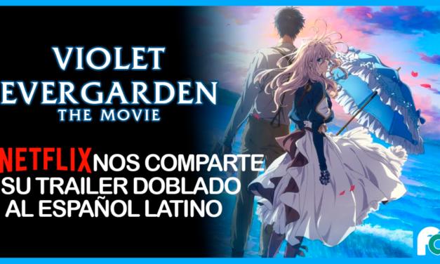 Netflix publica trailer de 'Violet Evergarden: The Movie' al español latino